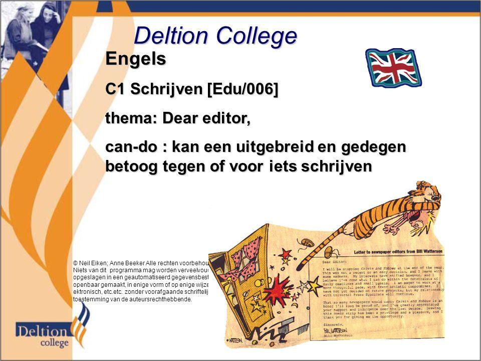 Deltion College Engels C1 Schrijven [Edu/006] thema: Dear editor,